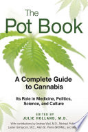 """The Pot Book: A Complete Guide to Cannabis"" by Julie Holland"