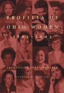 Profiles of Ohio Women  1803 2003