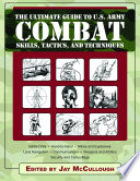 Ultimate Guide to U S  Army Combat Skills  Tactics  and Techniques