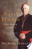 Basil Hume The Monk Cardinal