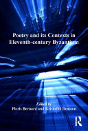 Poetry and its Contexts in Eleventh-century Byzantium Pdf/ePub eBook