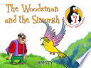 The Woodsman and the Simurgh (Honesty)