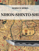 Nihon shinto shi   The History of the shinto Era of Japanese Swords