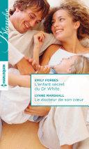 L'enfant secret du Dr White - Le docteur de son coeur Pdf/ePub eBook