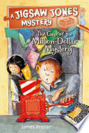 Read Online Jigsaw Jones: The Case of the Million-Dollar Mystery For Free