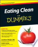 """Eating Clean For Dummies"" by Jonathan Wright, Linda Larsen"