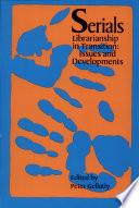 Serials Librarianship In Transition