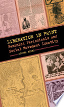 Liberation in Print  : Feminist Periodicals and Social Movement Identity