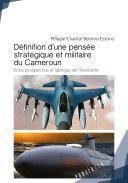 Pdf Definition d'une pensée stratégique et militaire du Cameroun Telecharger
