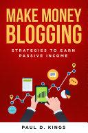 Make Money Blogging Pdf/ePub eBook