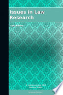 Issues In Law Research 2011 Edition