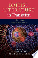 British Literature in Transition  1980   2000