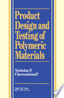 Product Design and Testing of Polymeric Materials
