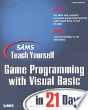 Sams Teach Yourself Game Programming with Visual Basic in 21 Days