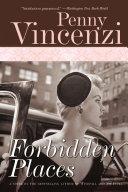 Forbidden Places: A Novel