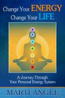 Change Your Energy  Change Your Life