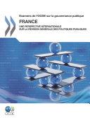 Pdf Examens de l'OCDE sur la gouvernance publique: France Une perspective internationale sur la Révision générale des politiques publiques Telecharger