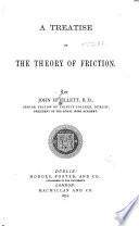 A Treatise on the Theory of Friction