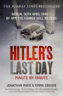 Hitler's Last Day: Minute by Minute [Pdf/ePub] eBook