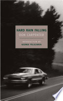 Hard Rain Falling Book