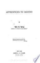 Apprentices to Destiny