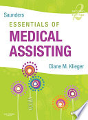 """Saunders Essentials of Medical Assisting E-Book"" by Diane M. Klieger"