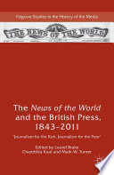 The News Of The World And The British Press 1843 2011