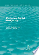 Exploring Social Geography  Routledge Revivals