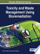 Toxicity and Waste Management Using Bioremediation Book
