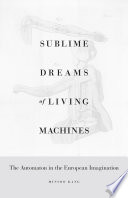 Sublime Dreams of Living Machines Book