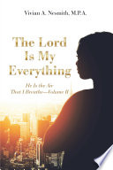 The Lord Is My Everything