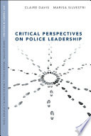 Critical Perspectives On Police Leadership