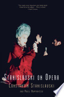 Stanislavski On Opera