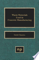 Waste Materials Used in Concrete Manufacturing