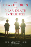 The New Children and Near Death Experiences