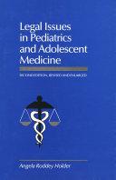 Legal Issues in Pediatrics and Adolescent Medicine