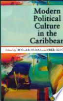 Modern Political Culture in the Caribbean