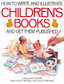 How To Write And Illustrate Children S Books And Get Them Published