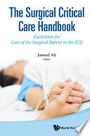 The Surgical Critical Care Handbook