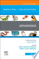 Orthopedics An Issue Of Veterinary Clinics Of North America Exotic Animal Practice Ebook