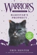 Warriors Super Edition: Bluestar's Prophecy ebook