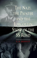 The Nazi, the Painter and the Forgotten Story of the SS Road