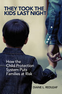Pdf They Took the Kids Last Night: How the Child Protection System Puts Families at Risk Telecharger