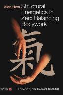 Structural Energetics in Zero Balancing Bodywork