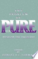 The Problem of Pure Consciousness