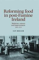 Reforming food in post Famine Ireland