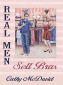 Real Men Sell Bras Book