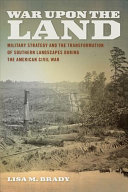 War Upon the Land: Military Strategy and the Transformation ...