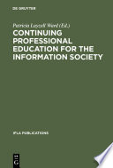 Continuing Professional Education for the Information Society