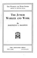 ...The Junior Worker and Work